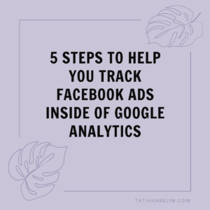 5-Steps-To-Help-You-Track-Facebook-Ads-Inside-Of-Google-Analytics
