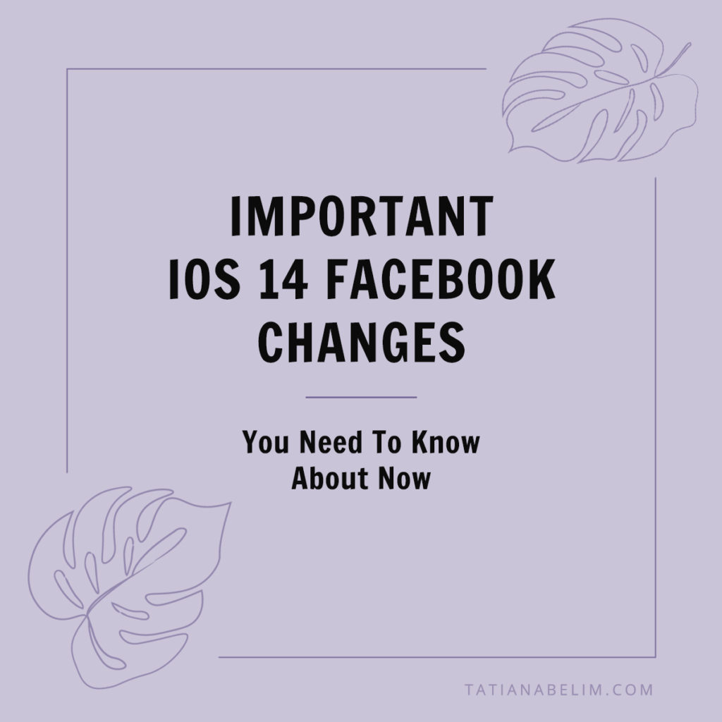 Important-iOS-14-Facebook-Changes-You-Need-To-Know-About-Now